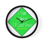 I Kicked Grass Wall Clock