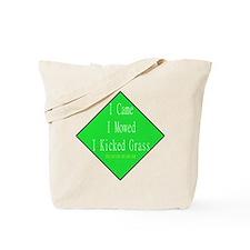 I Kicked Grass Tote Bag