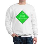 I Kicked Grass Sweatshirt
