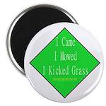 I Kicked Grass Magnet