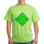 I Kicked Grass Green T-Shirt
