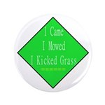 """I Kicked Grass 3.5"""" Button (100 pack)"""