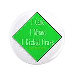 "I Kicked Grass 3.5"" Button"