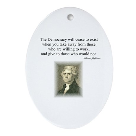 """""""End of Democracy"""" Oval Ornament"""
