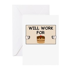 WILL WORK FOR CAKE Greeting Cards (Pk of 20)