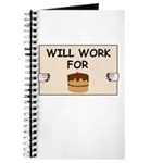 WILL WORK FOR CAKE Journal