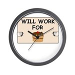 WILL WORK FOR CAKE Wall Clock