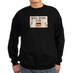 WILL WORK FOR CAKE Sweatshirt (dark)