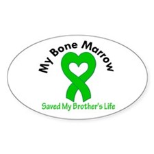 BoneMarrowSavedBrother Oval Decal
