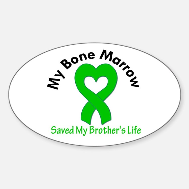 BoneMarrowSavedBrother Oval Decal