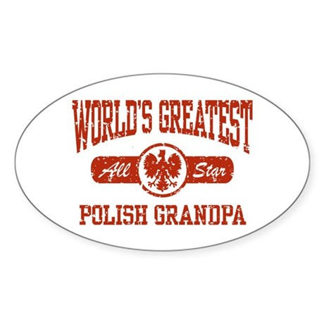 World's Greatest Polish Grandpa Oval Sticker