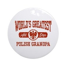 World's Greatest Polish Grandpa Ornament (Round)