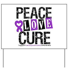 Leiomyosarcoma Cure Yard Sign