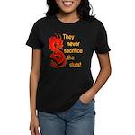 Sacrifice the Sluts Women's Dark T-Shirt