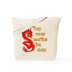 Sacrifice the Sluts Tote Bag