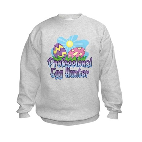 PROFESSIONAL EGG HUNTER Kids Sweatshirt