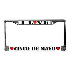 I Love Cinco De Mayo License Plate Frame