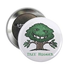 "Tree Hugger 2.25"" Button"