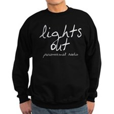lights out paranormal radio sweatshirt