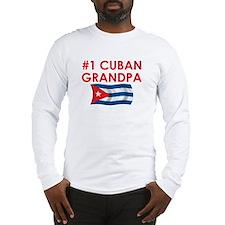 #1 Cuban Grandpa Long Sleeve T-Shirt