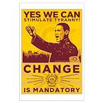 Stimulate Tyranny! Large Poster