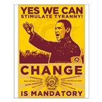 Stimulate Tyranny! Small Poster