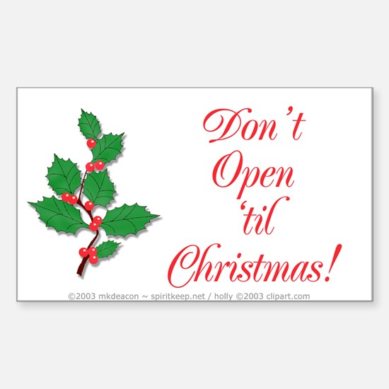Don't Open til Christmas Decal