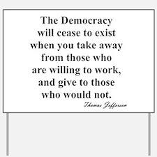 """End of Democracy"" Yard Sign"