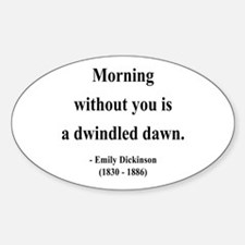 Emily Dickinson 13 Oval Decal