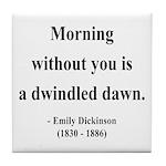Emily Dickinson 13 Tile Coaster