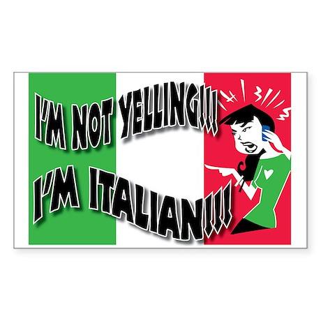 I'm Not Yelling Sticker (Rectangle)