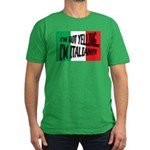 I'm Not Yelling Men's Fitted T-Shirt (dark)