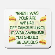 Off Campus Lunch Mousepad