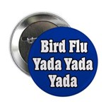 Bird Flu Yada Yada Yada Button