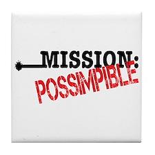 Mission Possimpible Tile Coaster