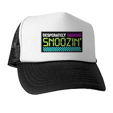 Desperately Seeking Snoozin' Trucker Hat