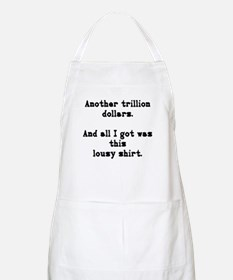 another trillion... BBQ Apron