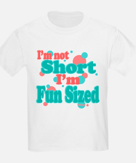 I'm Fun Sized T-Shirt
