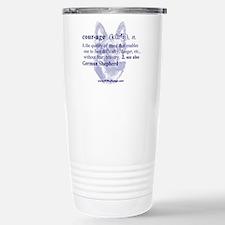 Courage--German Shepherd Travel Mug