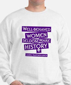 WELL-BEHAVED WOMEN Sweatshirt