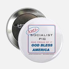 "Anti-socialist Pig 2.25"" Button"