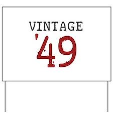 Vintage 1949 Yard Sign