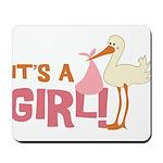 It's a Girl Mousepad