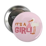 "It's a Girl 2.25"" Button"