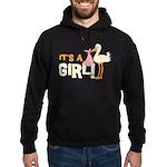 It's a Girl Hoodie (dark)