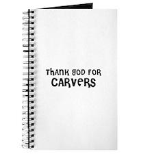 THANK GOD FOR CARVERS Journal