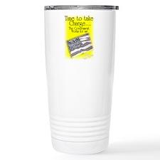 Time To Take Charge Travel Mug