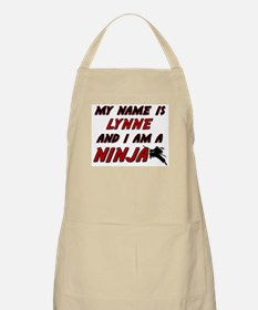 my name is lynne and i am a ninja BBQ Apron