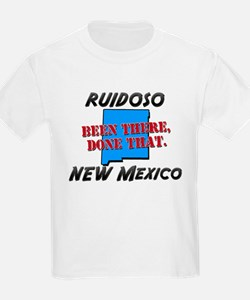 ruidoso new mexico - been there, done that T-Shirt