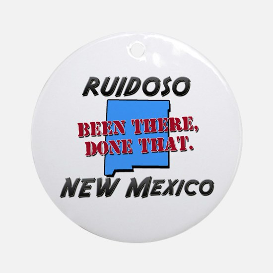 ruidoso new mexico - been there, done that Ornamen